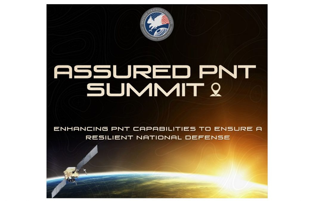 Assured PNT Summit – Opening Remarks