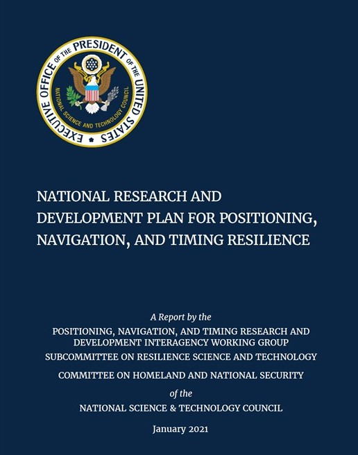 US R&D Plan for Resilient PNT – At the very last minute