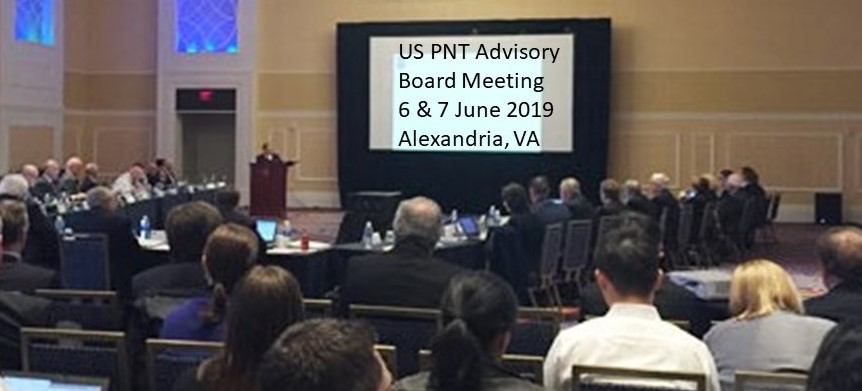 US National PNT Advisory Board to Meet 6 & 7 June – RNTF Events Also