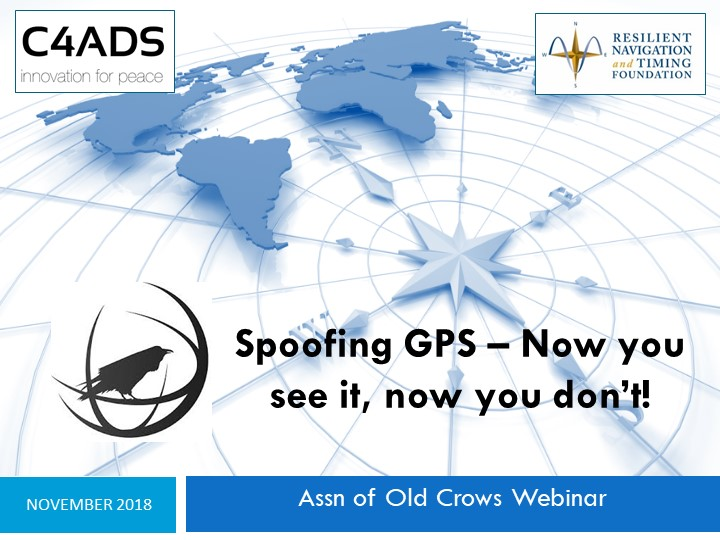 """Spoofing GPS – Now You See It, Now You Don't!""  Assn of Old Crows"
